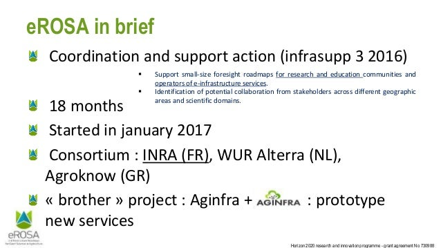 Horizon 2020 research and innovation programme - grant agreement No 730988 eROSA in brief Coordination and support action ...
