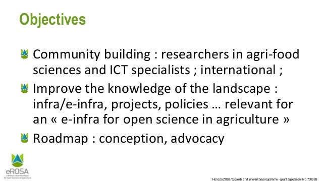 Horizon 2020 research and innovation programme - grant agreement No 730988 Objectives Community building : researchers in ...