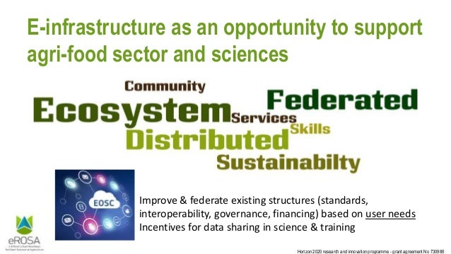 Horizon 2020 research and innovation programme - grant agreement No 730988 E-infrastructure as an opportunity to support a...