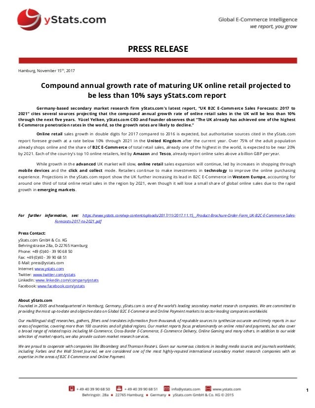 1 PRESS RELEASE Hamburg, November 15th, 2017 Compound annual growth rate of maturing UK online retail projected to be less...
