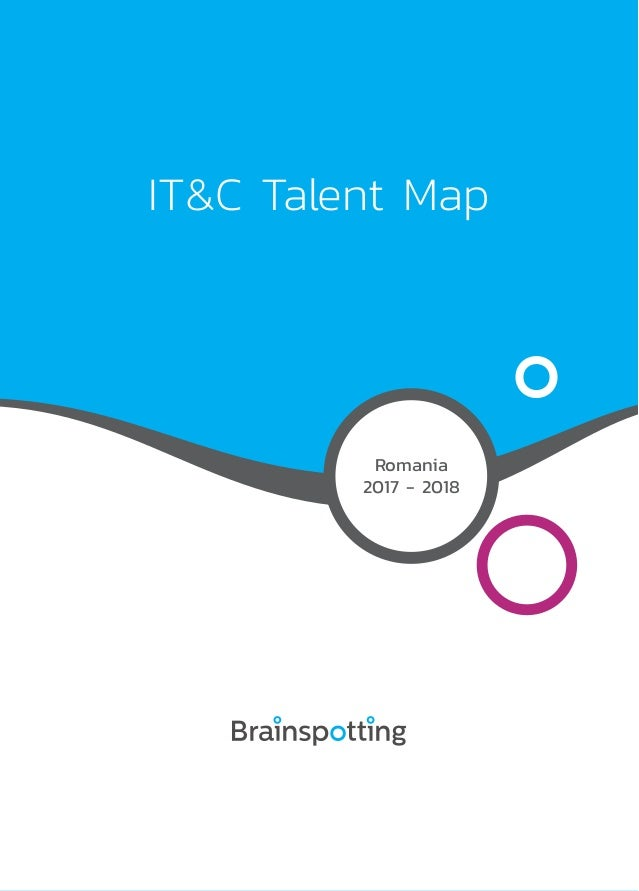 IT&C Talent Map Romania 2017 - 2018
