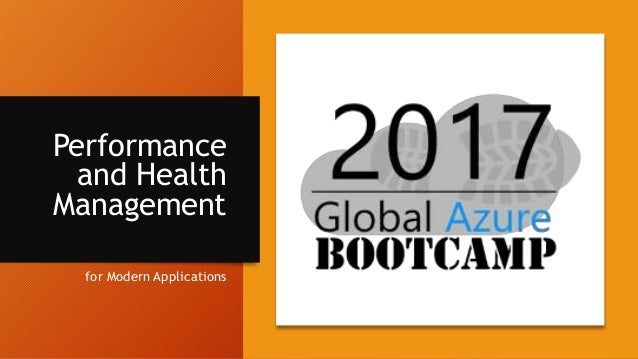 Performance and Health Management for Modern Applications