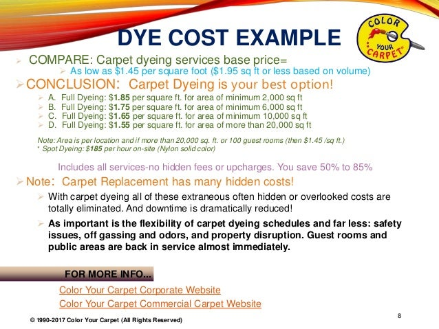 8 dye cost example compare carpet
