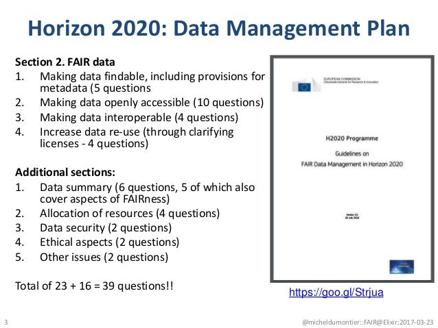 Horizon 2020: Data Management Plan Section 2. FAIR data 1. Making data findable, including provisions for metadata (5 ques...
