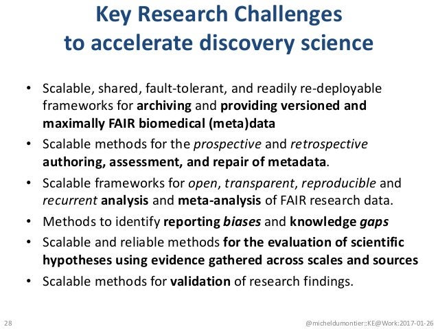 Key Research Challenges to accelerate discovery science • Scalable, shared, fault-tolerant, and readily re-deployable fram...