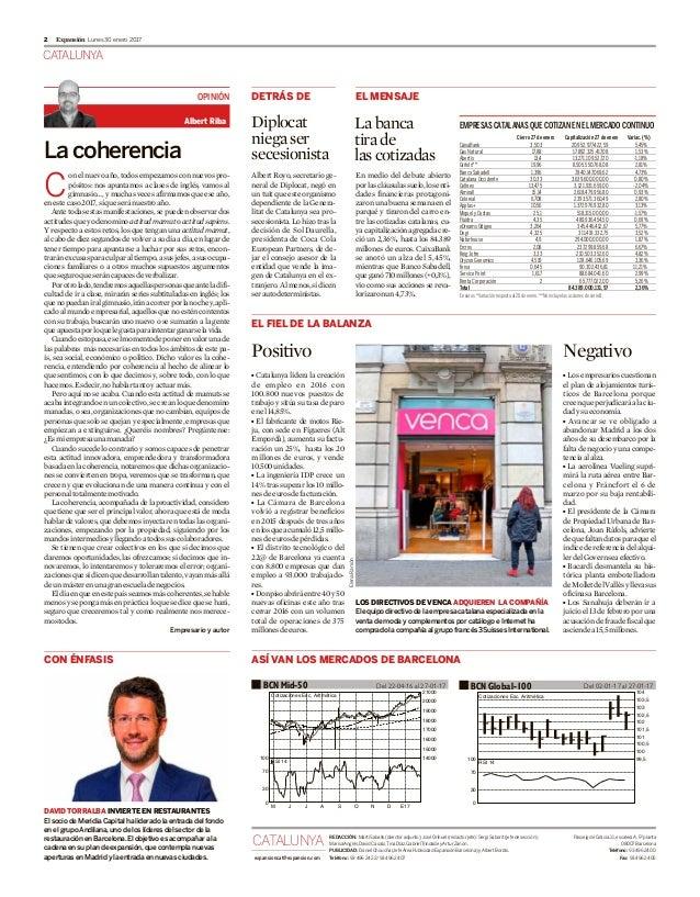 CATALUNYA Lunes 30 enero 20172 Expansión Lacoherencia C onelnuevoaño,todosempezamosconnuevospro- pósitos: nos apuntamos a ...