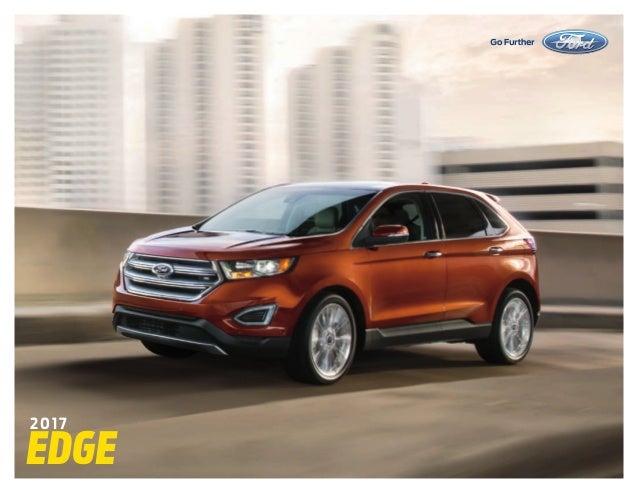 Ziems Ford Farmington New Mexico >> 2017 Ford Edge Brochure Farmington Ford Dealer