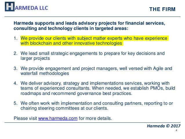 4 Harmeda © 2017 THE FIRM Harmeda supports and leads advisory projects for financial services, consulting and technology c...