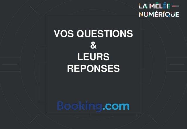 VOS QUESTIONS & LEURS REPONSES
