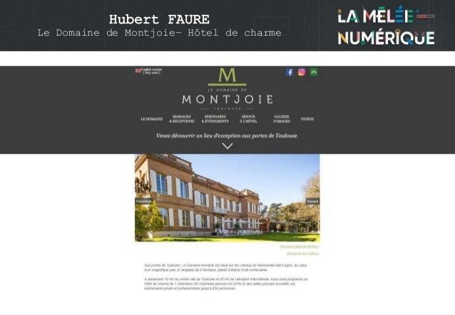 Hubert FAURE Le Domaine de Montjoie– Hôtel de charme