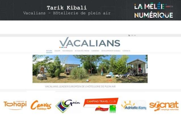 Tarik Kibali Vacalians – Hôtellerie de plein air