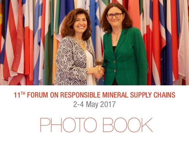 11th Forum on Responsible mineral supply chains 2-4 May 2017 PHOTO BOOK