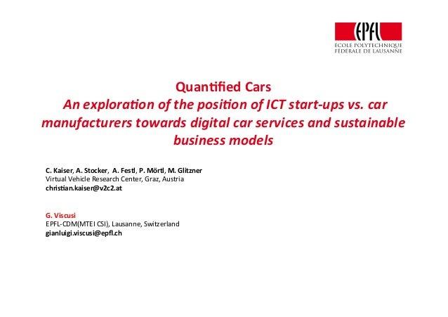 Quan%fiedCars Anexplora+onoftheposi+onofICTstart-upsvs.car manufacturerstowardsdigitalcarservicesandsus...