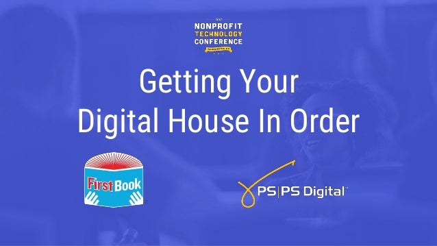Getting Your Digital House In Order