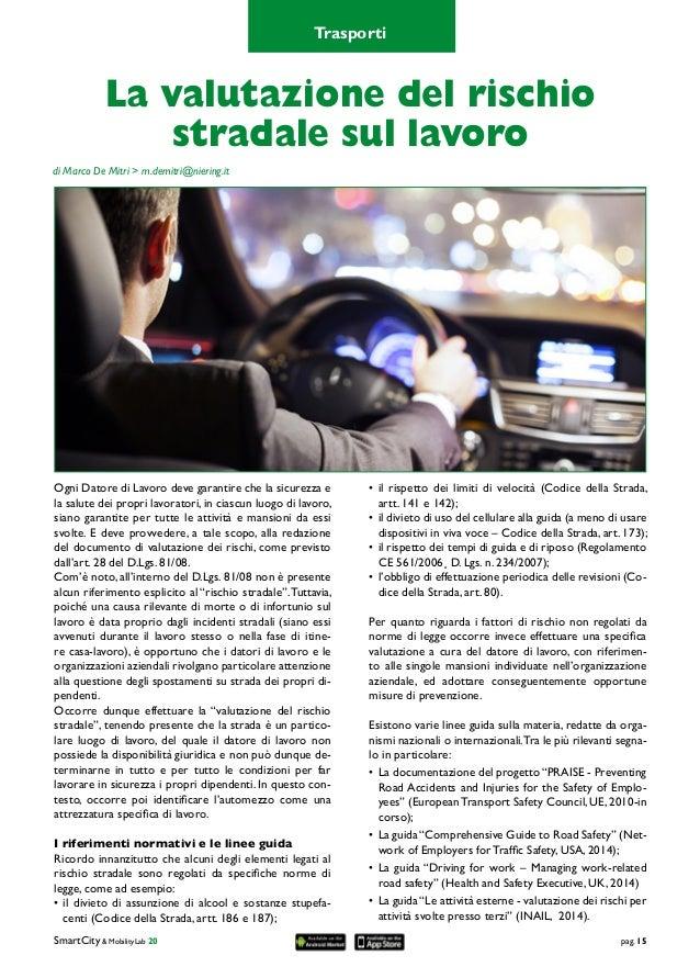 SmartCity & MobilityLab 20pag. 15 Ogni Datore di Lavoro deve garantire che la sicurezza e la salute dei propri lavoratori...