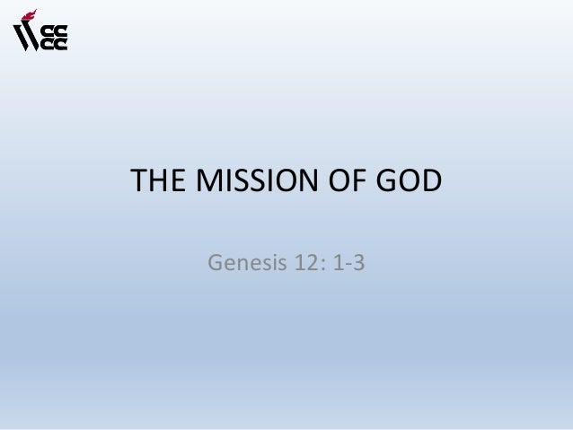 the mission of god