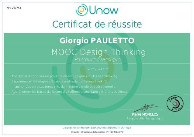 N° : 213713 Lien public vérifié : http://certification.unow-mooc.org/ID/MDTH-213713.pdf N° : 213713 Le 17 juin 2017 Giorgi...