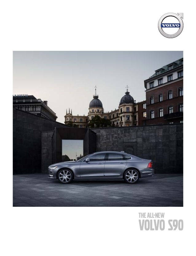 Volvo Of Orange County >> 2017 Volvo S90 Brochure Orange County Volvo