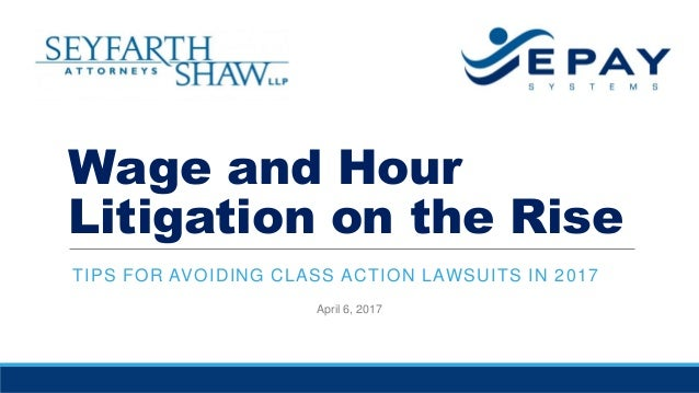 Wage and Hour Litigation on the Rise: Tips for Avoiding