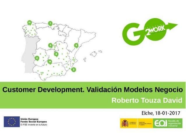 """Taller """"Lean Startup II. Valida tu modelo de negocio"""" con Roberto Touza"""