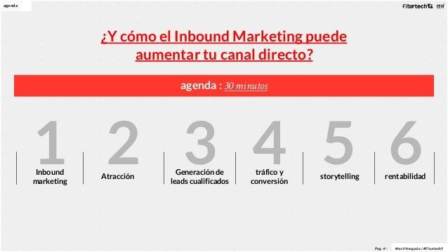 Inbound Marketing para aumentar tu canal directo Slide 2