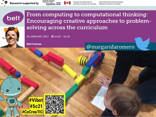 Research supported by @margaridaromero #Vibot #5c21 #CoCreaTIC