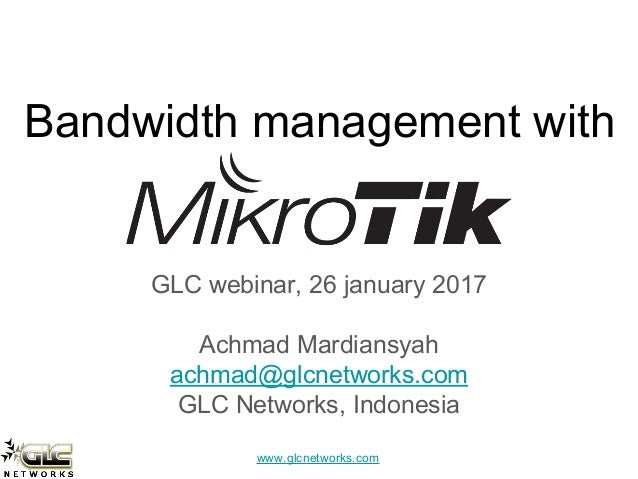bandwidth management with mikrotik