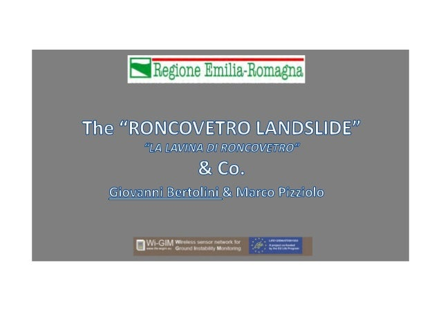 Emilia-Romagna Region - Landslides Inventory 80,000known landslides (21%ofthewhole territory) 76,000buildings threate...