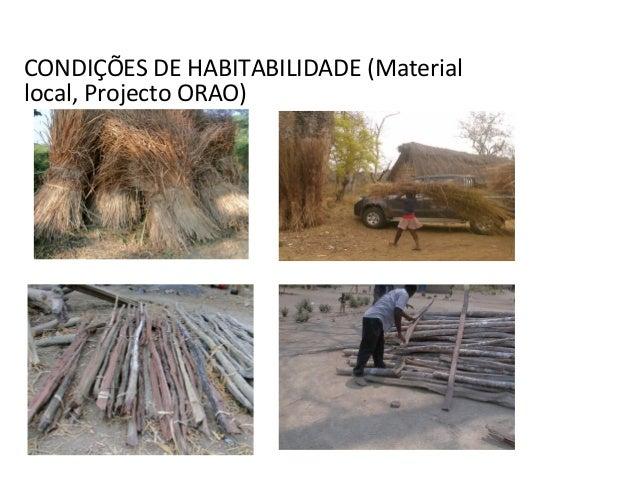 CONDIÇÕES DE HABITABILIDADE (Material local, Projecto ORAO)