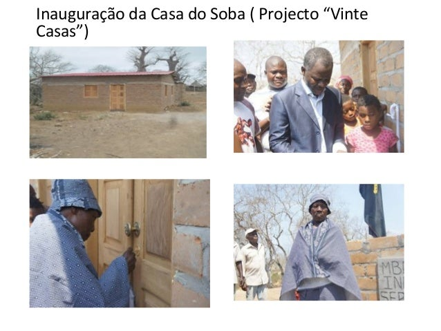 """Inauguração da Casa do Soba ( Projecto """"Vinte Casas"""")"""