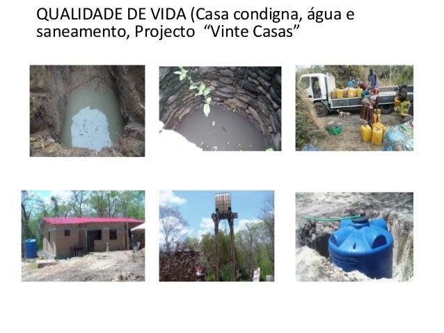 """QUALIDADE DE VIDA (Casa condigna, água e saneamento, Projecto """"Vinte Casas"""""""