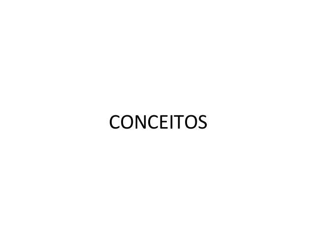 CONCEITOS