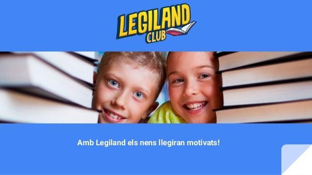 Amb Legiland els nens llegiran motivats!