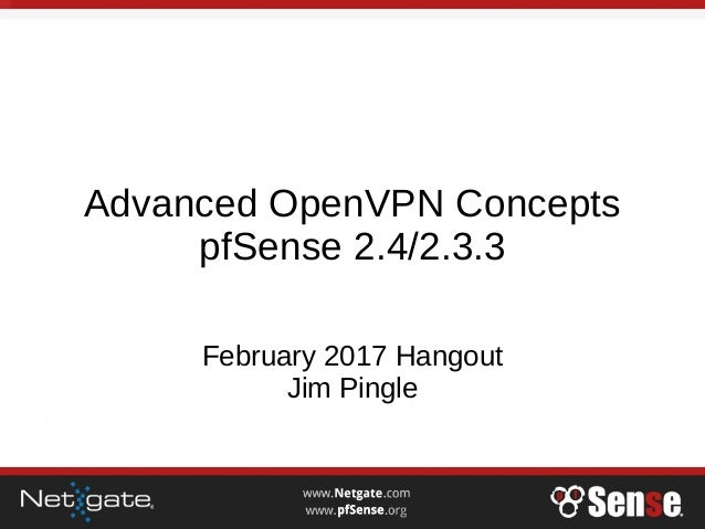 Advanced OpenVPN Concepts on pfSense 2 4 & 2 3 3 - pfSense