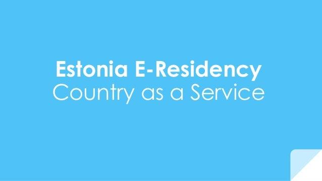 Estonia E-Residency Country as a Service