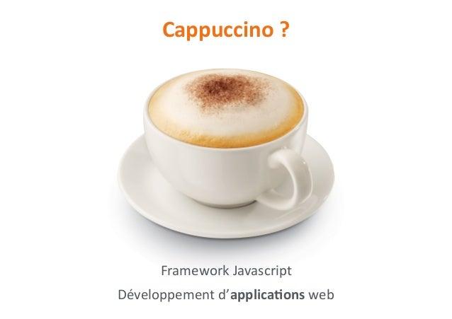 cappuccino ou comment cr er une application web en 5 minutes. Black Bedroom Furniture Sets. Home Design Ideas