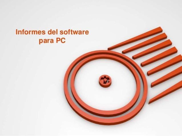 Informes del software para PC