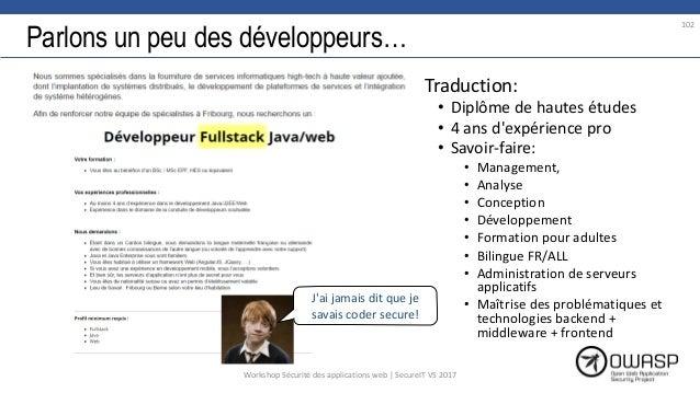 Parlons un peu des développeurs… • Traduction: • Diplôme de hautes études • 4 ans d'expérience pro • Savoir-faire: • Manag...