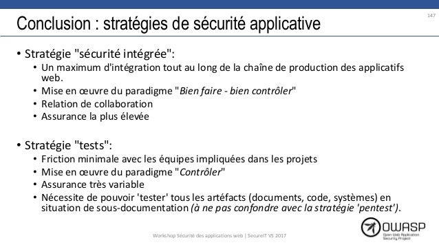 """Conclusion : stratégies de sécurité applicative • Stratégie """"sécurité intégrée"""": • Un maximum d'intégration tout au long d..."""