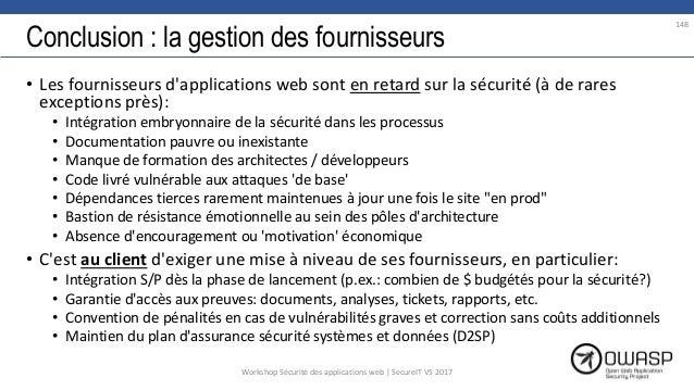 Conclusion : la gestion des fournisseurs • Les fournisseurs d'applications web sont en retard sur la sécurité (à de rares ...