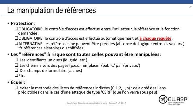 La manipulation de références • Protection: OBLIGATOIRE: le contrôle d'accès est effectué entre l'utilisateur, la référen...
