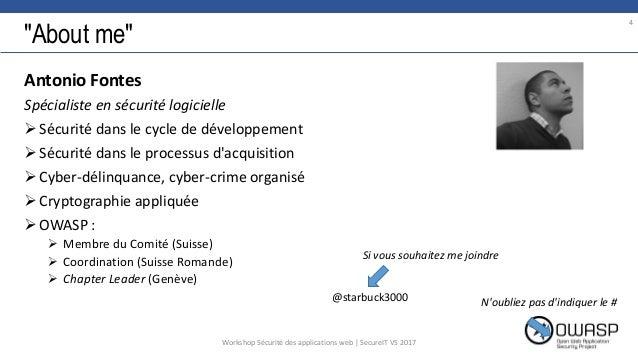 """""""About me"""" Antonio Fontes Spécialiste en sécurité logicielle Sécurité dans le cycle de développement Sécurité dans le pr..."""