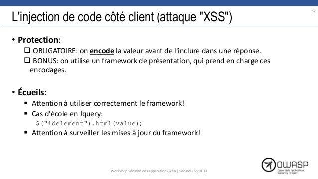"""L'injection de code côté client (attaque """"XSS"""") • Protection:  OBLIGATOIRE: on encode la valeur avant de l'inclure dans u..."""