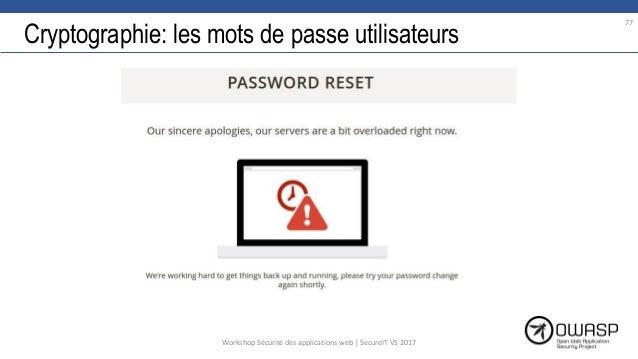 Cryptographie: les mots de passe utilisateurs 77 Workshop Sécurité des applications web | SecureIT VS 2017