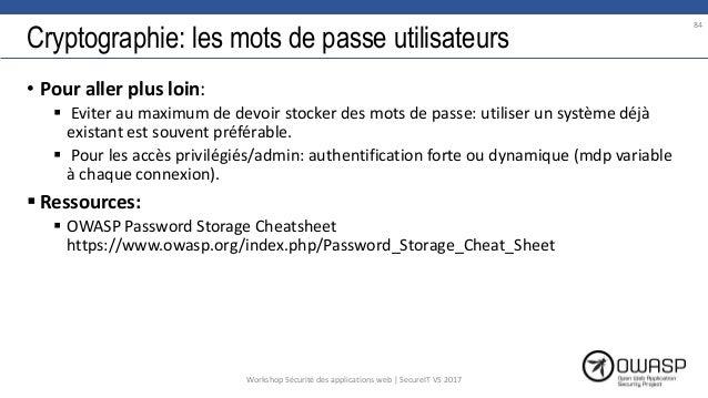 Cryptographie: les mots de passe utilisateurs • Pour aller plus loin:  Eviter au maximum de devoir stocker des mots de pa...