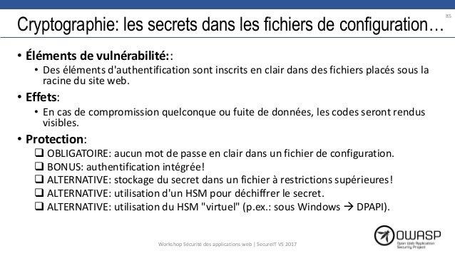 Cryptographie: les secrets dans les fichiers de configuration… • Éléments de vulnérabilité:: • Des éléments d'authentifica...