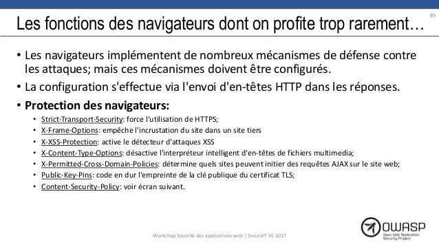 Les fonctions des navigateurs dont on profite trop rarement… • Les navigateurs implémentent de nombreux mécanismes de défe...