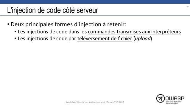 L'injection de code côté serveur • Deux principales formes d'injection à retenir: • Les injections de code dans les comman...