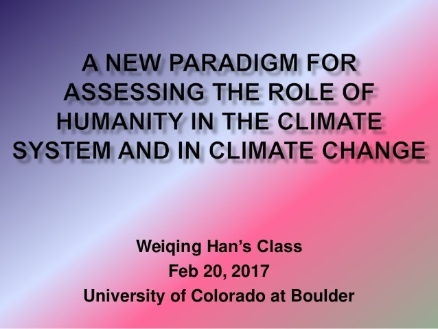 Weiqing Han's Class Feb 20, 2017 University of Colorado at Boulder