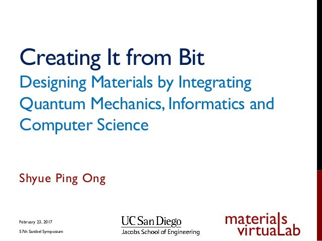 Creating It from Bit - Designing Materials by Integrating